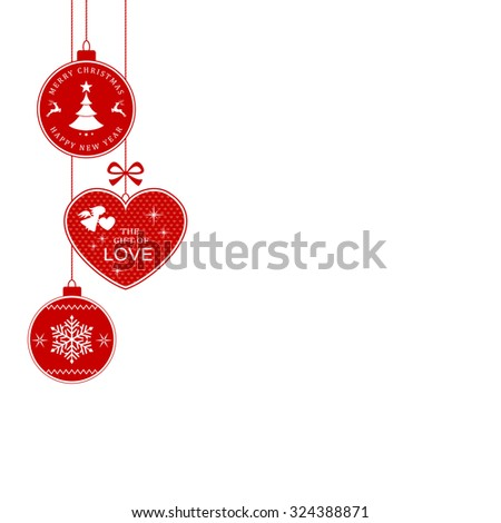 Hanging Christmas balls and heart with the writing Merry Christmas and Happy New Year and The Gift of Love for the festive season to come. - stock vector