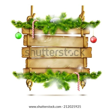 Hanging Christmas Wooden Billboard With Fir Branches. Vector Illustration. - stock vector