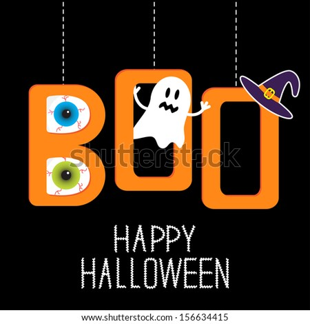 Hanging word BOO with ghost, eyeballs and witch's hat . Happy Halloween card. Vector illustration. - stock vector