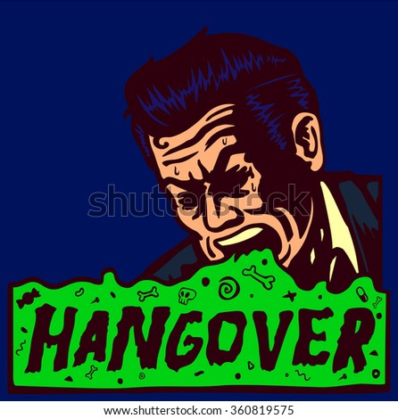 Hangover day after party, drunk sick vintage man vomiting, throwing up, alcohol abuse - stock vector