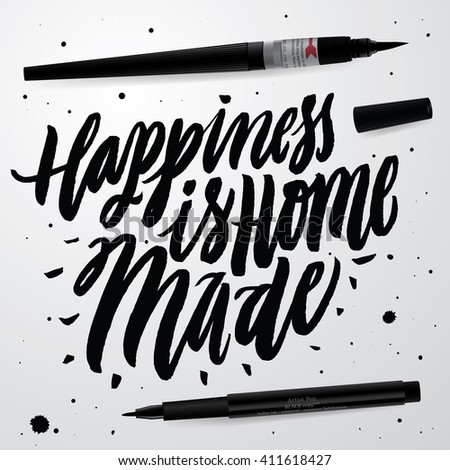 Positive Quote Handwritten With Brush Typography Inspirational And Motivational