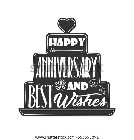 Happy Anniversary Best Wishes Quote Lettering Stock Vector 663655891 ...
