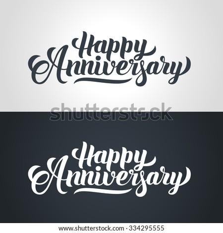 Happy Anniversary hand lettering. Handmade calligraphy vector illustration - stock vector