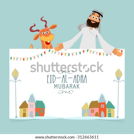 Happy Arabian man with goat holding poster for Eid-Al-Adha Mubarak celebration. - stock vector