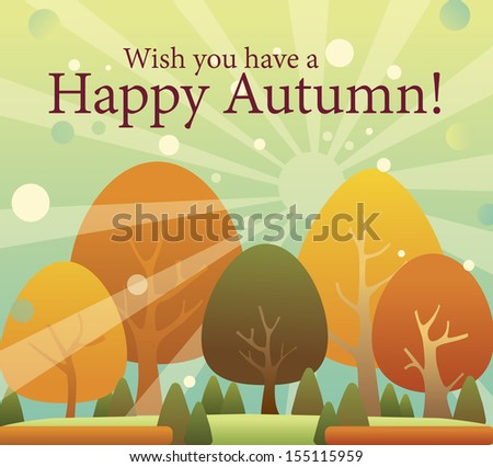 happy autumn, thanksgiving color changing trees - stock vector