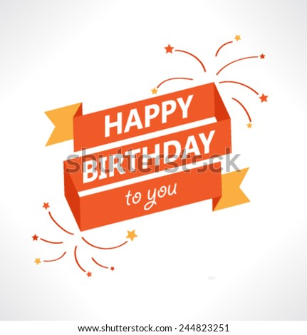 Happy Birthday Background. - stock vector