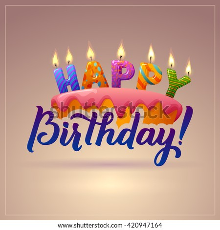 Happy Birthday Background Cake Candles Inscription Stock