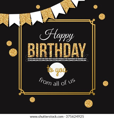 Happy birthday background with gold flags garlands and polka dots. Birthday card. Vector EPS 10. - stock vector