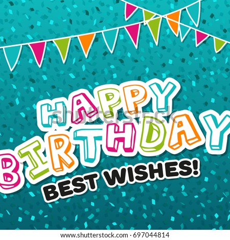 Happy birthday best wishes greeting card stock vector 697044814 happy birthday best wishes greeting card eps10 vector illustration m4hsunfo