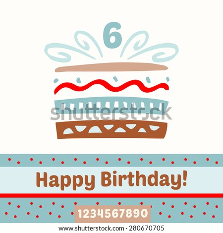 Happy Birthday cake, numbers. Vector card - stock vector
