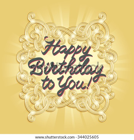 Happy birthday calligraphic embellishments against background of ornament in style of Art Deco - stock vector