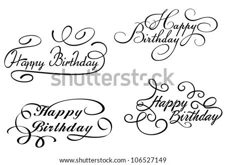 Happy birthday calligraphic embellishments set for holiday design. Jpeg version also available in gallery - stock vector