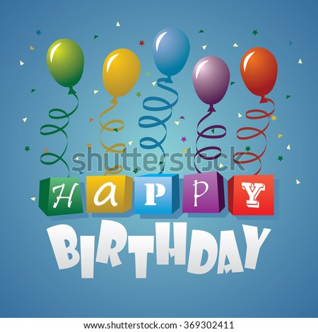 Happy Birthday Card. Balloons with the words happy birthday hanging from the strings. Vector illustration. - stock vector