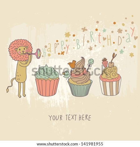 Happy birthday card. Cartoon holiday wallpaper with cute lion and tasty cupcakes in vector. Colorful childish background. Birthday decoration - stock vector