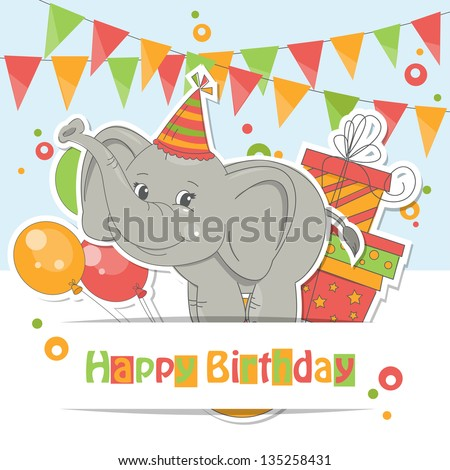 Happy Birthday card . Colorful illustration of cute little elephant , air balloons, gift and garland of flags. - stock vector