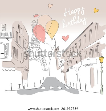 Happy birthday card from Paris street, Eiffel tower and balloons, hand drawn, vector illustration - stock vector