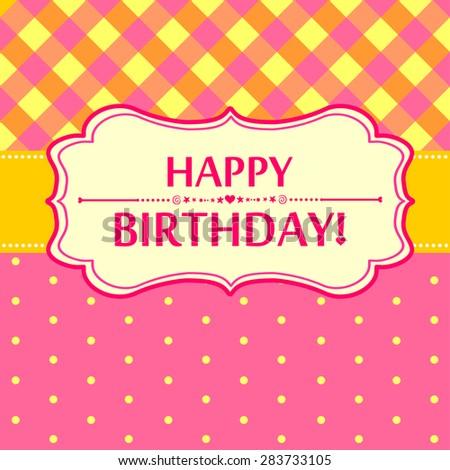Happy birthday card. Greeting card. Vector Illustration - stock vector