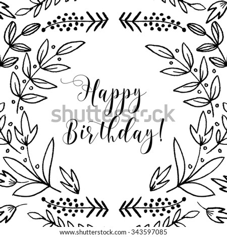 Happy birthday card. Hand Drawn vintage elements. Swirls, laurels, frames, leaves, banners and curls. Laurels.  - stock vector