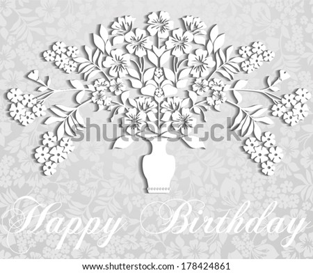 Happy Birthday Card . Paper bouquet of flowers in a vase with shadow. Vector illustration. - stock vector