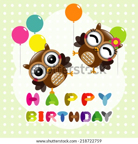 Happy birthday card with cute owls  - stock vector