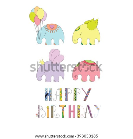 Happy birthday card with fun elephants and abstract circles. Cartoon style.childish. Funny colorful letters.Design for calendar, poster, and sticker.Vector illustration  - stock vector