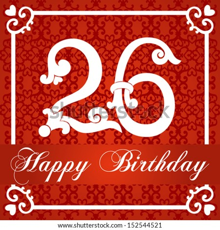 Happy birthday card with number twenty six. vector illustration