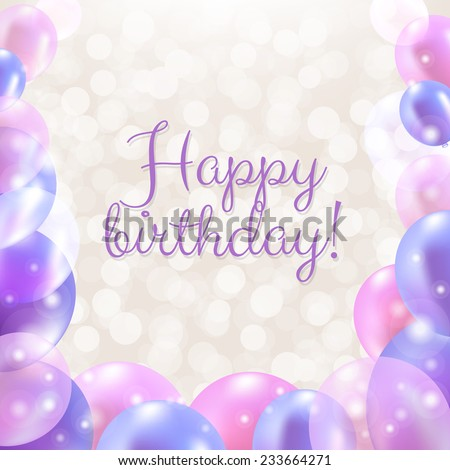 Happy Birthday Card With Pastel Balloons With Gradient Mesh, Vector Illustration - stock vector
