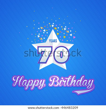 Happy Birthday Design, Age 70 Concept Greeting Card Template - stock vector