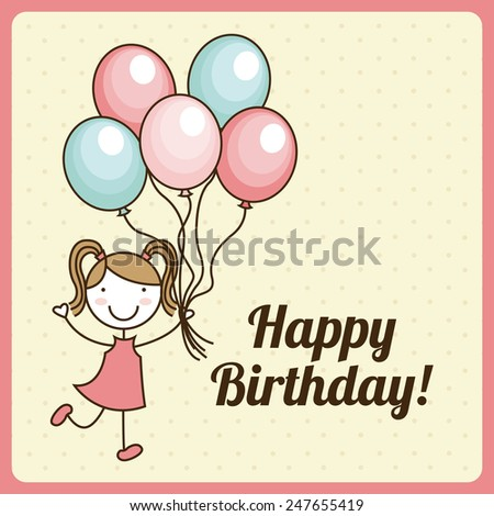 happy birthday design, vector illustration eps10 graphic - stock vector