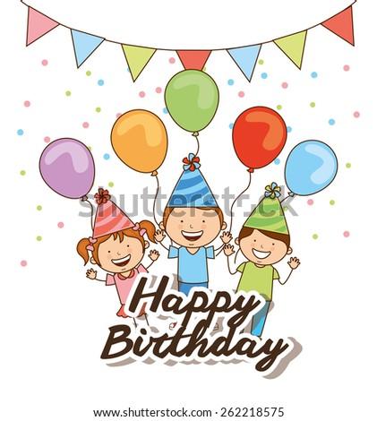 happy birthday design, vector illustration eps10 graphic  - stock vector