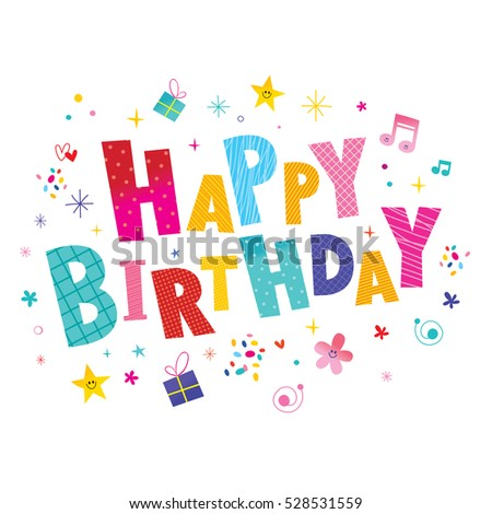 Happy birthday greeting card with unique lettering