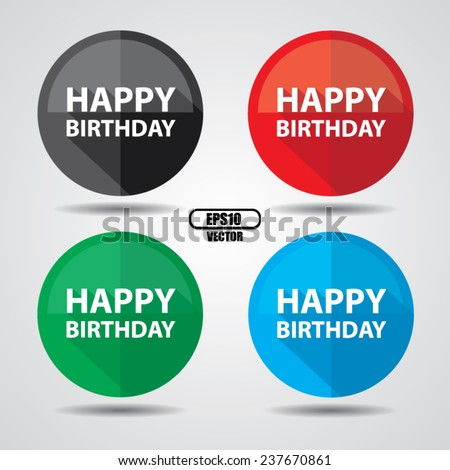 Happy Birthday Greeting on colorful circle shiny, Happy birthday celebrations on white background - Vector illustration. - stock vector