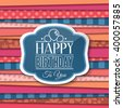 Happy Birthday greetings with label on color background. Vector. - stock vector