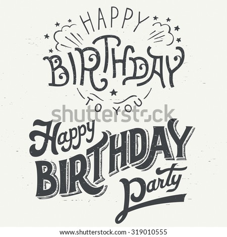 Happy Birthday hand drawn typographic design set for greeting cards in vintage style - stock vector