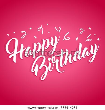 Happy Birthday hand lettering calligraphy - stock vector