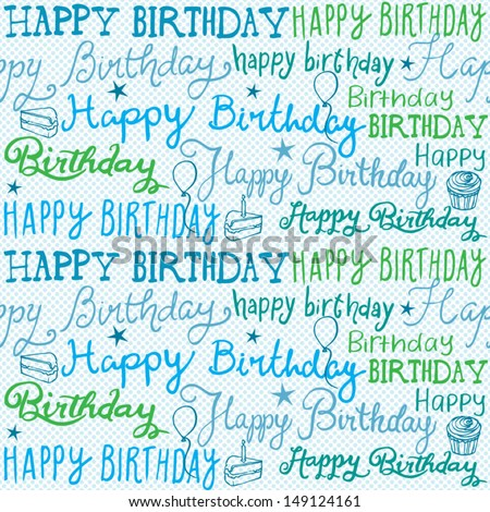Happy birthday handwritten background pattern vector - stock vector