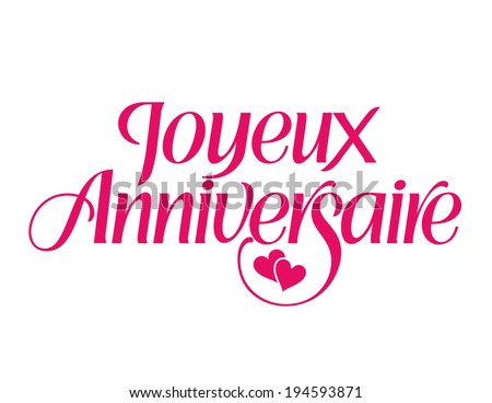 Happy Birthday in French Joyeux Anniversaire vector