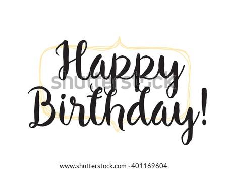 Happy birthday inscription greeting card calligraphy stock vector