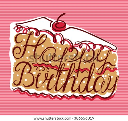 Happy Birthday lettering. Greeting card - stock vector