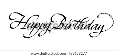 Happy Birthday Lettering Inscription Handwriting Calligraphy Italic Style Vector Ink