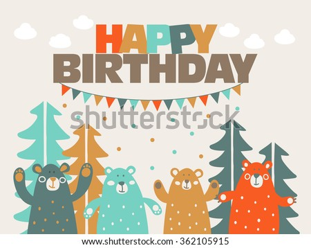 Happy birthday - lovely vector card with funny cute bears in forest and garlands. Ideal for cards, invitations, party, banners, kindergarten, baby shower, preschool and children room decoration - stock vector