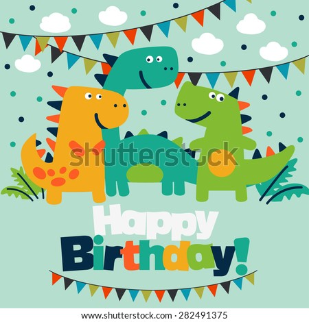 Happy birthday - lovely vector card with funny dinosaurs. - stock vector