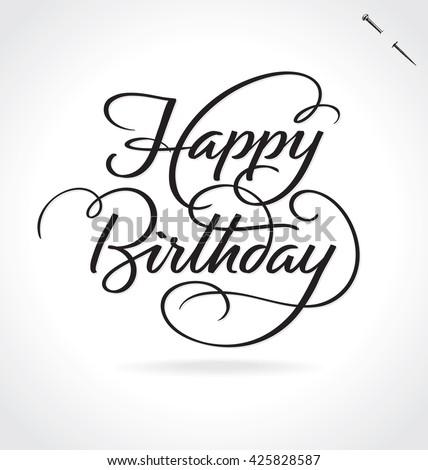 Happy Birthday Original Custom Hand Lettering Stock Vector