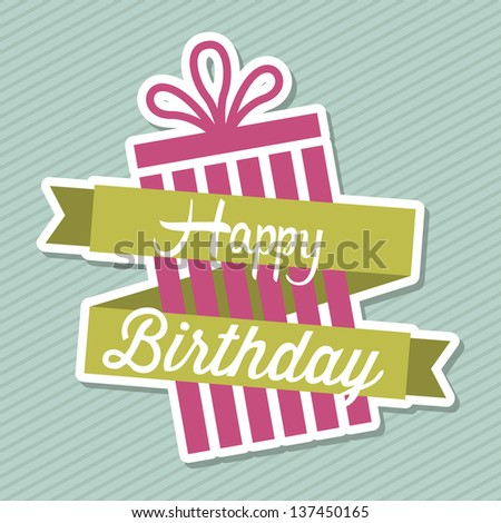 happy birthday over blue background. vector illustration