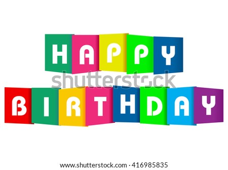 Happy birthday paper text on a white background. - stock vector
