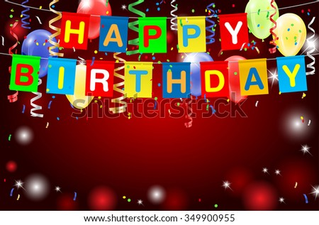 Happy Birthday party background with lights, confetti, inflatable balloons and place for your text. Vector illustration. - stock vector