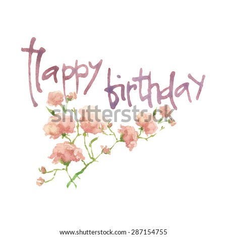 Happy Birthday Script. Floral decorative element. Vector floral background. Happy Birthday Calligraphy. Hand Painted Happy Birthday Script on Decorative Background. Happy Birthday. - stock vector