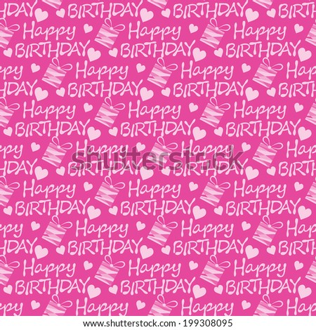 Happy Birthday seamless pattern texture background paper for packing gifts vector illustration