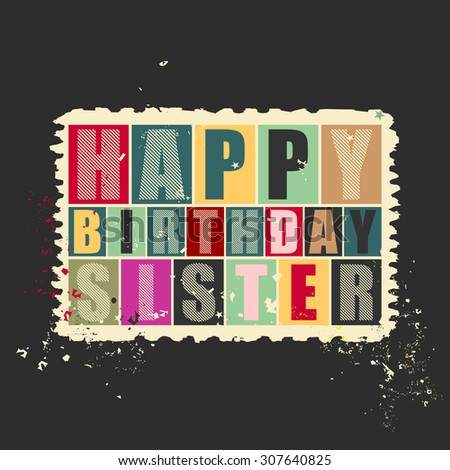 Happy birthday Sister on retro grunge Postage Stamp. Vector illustration. Gift card. - stock vector