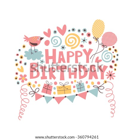 Happy Birthday text on a bright background with balloons, serpentine, bird, gifts and flowers. - stock vector